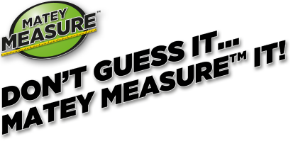 MATEY MEASURE™ with tagline